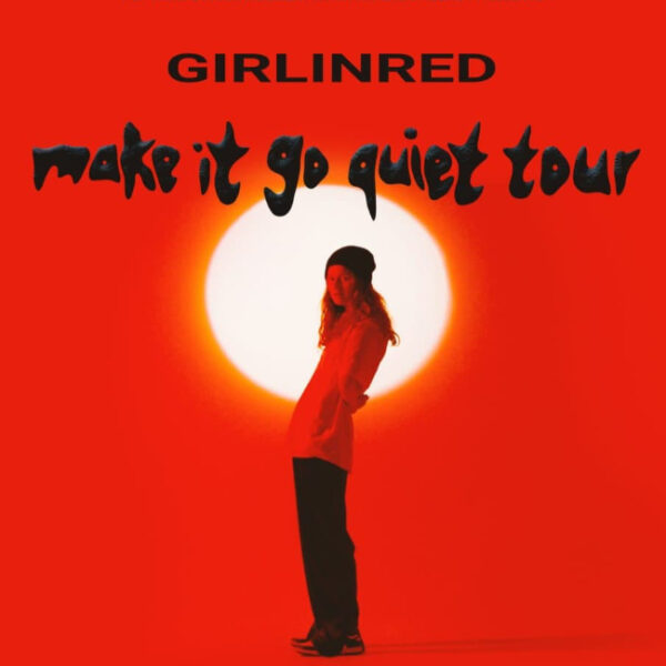 Концерт girl in red: Make it go quiet tour